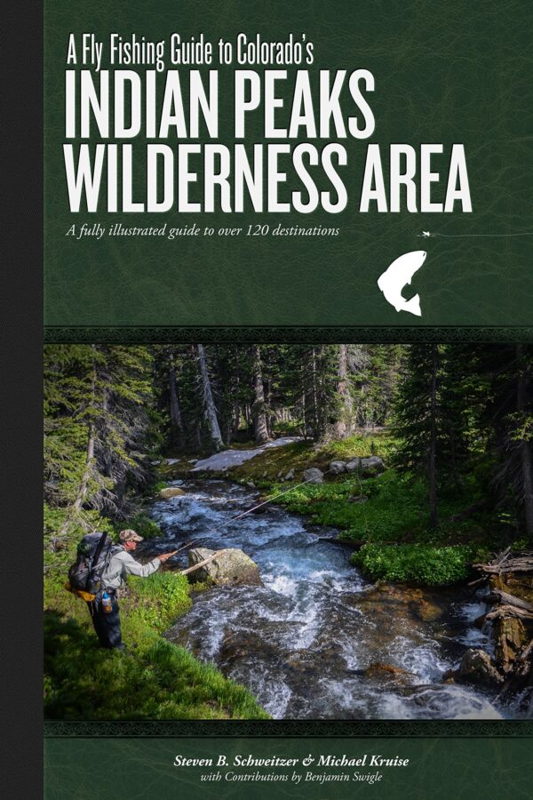 A Fly Fishing Guide to Indian Peaks Wilderness Area