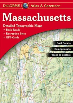 Delorme Massachusetts Atlas and Gazetteer