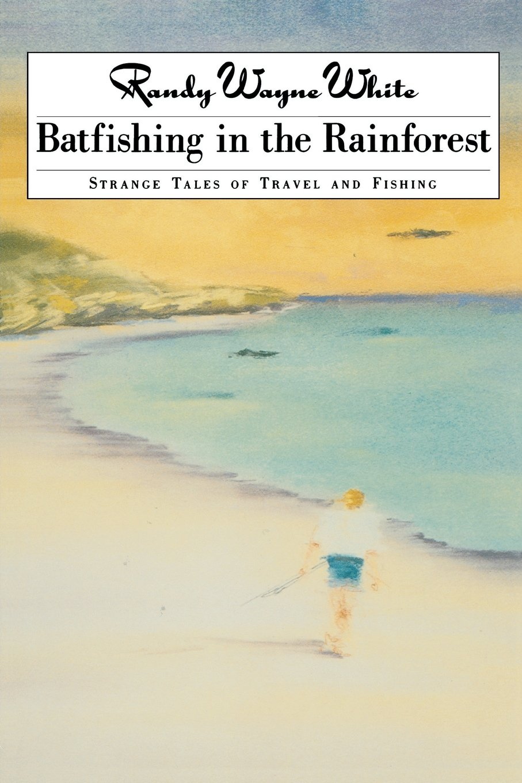 Batfishing In The Rainforest