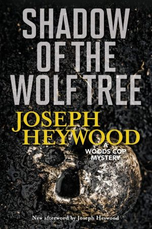 Woods Cop Mystery Series: Shadow of the Wolf Tree