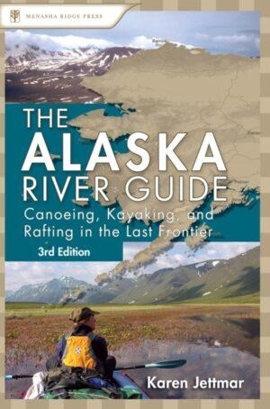Alaska River Guide: Canoeing