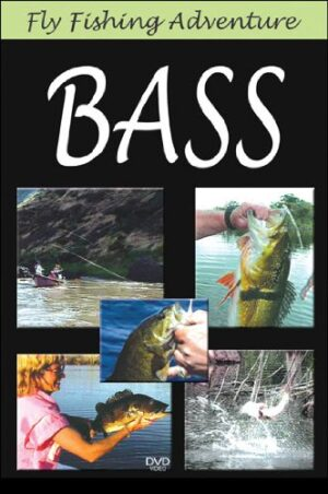 Fly Fishing Adventures: Bass