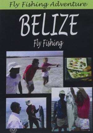 Fly Fishing Adventures: Belize Fly Fishing