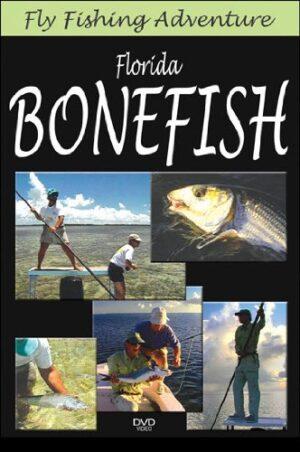 Fly Fishing Adventures: Bonefish