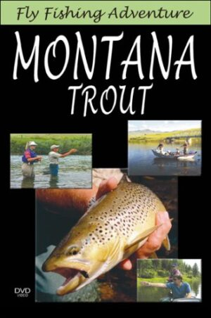 Fly Fishing Adventures: Montana Trout