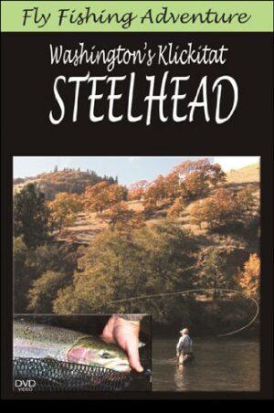 Fly Fishing Adventures: Washington's Klickitat Steelhead