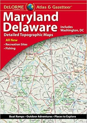 Delorme Maryland/ Delaware Atlas and Gazetteer
